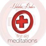 First Aid Meditations