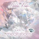 Quick Fix Meditations